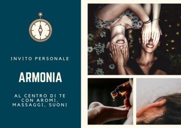 ARMONIA: al Centro di Te con Aromi, Massaggi, Suoni